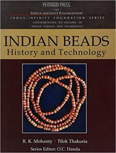 R.K.Mohanty Indian Beads History and Technology