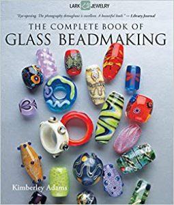 Kimberley Adams The Complete Book of Glass Beadmaking
